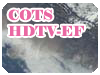 COTS HDTV-EF