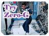Try Zero-G