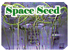 Space Seed実験