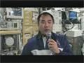 野口宇宙飛行士のISS紹介